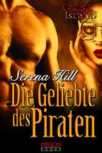 Die Geliebte des Piraten Serena Hill